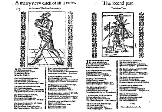 <em>A merry new catch of all Trades</em>, early seventeenth century broadside ballad.